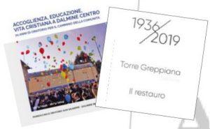 1936-2019 Torre Greppiana - Il restauro
